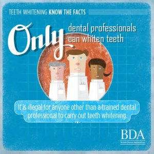 only let a dentist whiten teeth